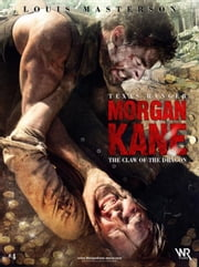 Morgan Kane: The Claw of the Dragon ebook by Louis Masterson