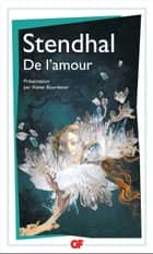 De l'amour ebook by Stendhal, Xavier Bourdenet