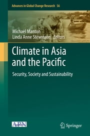 Climate in Asia and the Pacific - Security, Society and Sustainability ebook by Michael Manton,Linda Anne Stevenson