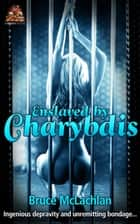 Enslaved by Charydbis ebook by Bruce McLachlan