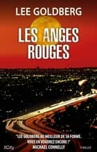 Les anges rouges ebook by Lee Goldberg