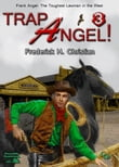Trap Angel (Frank Angel Western #3)