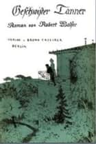 Geschwister Tanner ebook by Robert Walser