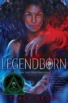 Legendborn ebook by Tracy Deonn