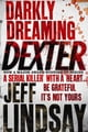 Darkly Dreaming Dexter - Book One ebook by Jeff Lindsay