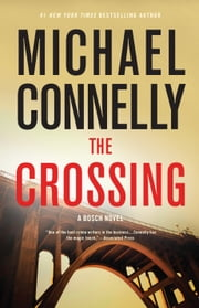 The Crossing ebook by Michael Connelly
