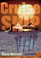 Cruise Ship ebook by Dana Warner