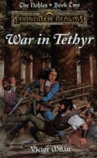 War in Tethyr ebook by Victor Milan