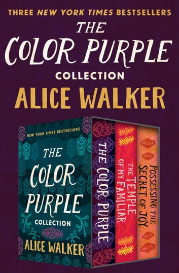 the color purple collection the color purple the temple of my familiar and - The Color Purple By Alice Walker Online Book