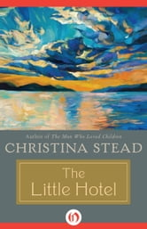 The Little Hotel ebook by Christina Stead