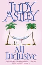All Inclusive ebook by Judy Astley