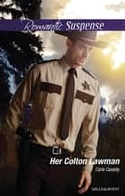 Her Colton Lawman ebook by