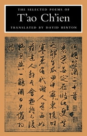 The Selected Poems of T'ao Ch'ien ebook by Tao Chien,David Hinton