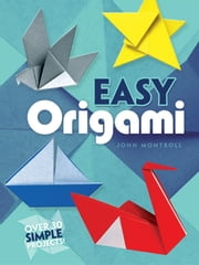 Easy Origami ebook by John Montroll