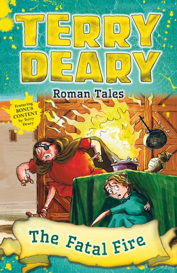 Roman Tales: The Fatal Fire ebook by Terry Deary