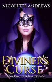Diviner's Curse - (A Historical Fantasy Romance Series Book 2 of 3) ebook by Nicolette Andrews