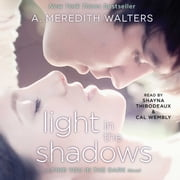 Light in the Shadows audiobook by A. Meredith Walters