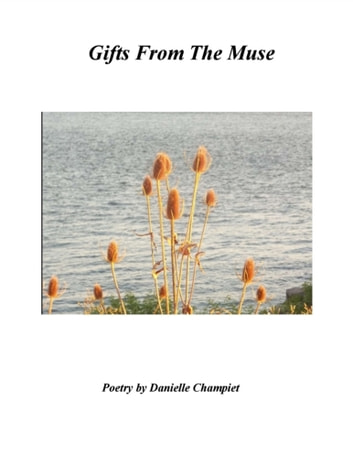 Gifts From The Muse ebook by Danielle Champiet