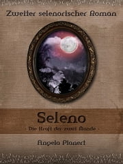 Seleno ebook by Angela Planert