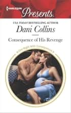 Consequence of His Revenge ekitaplar by Dani Collins