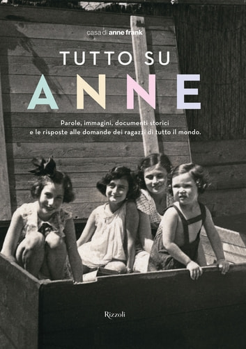 Tutto su Anne eBook by Casa di Anne Frank