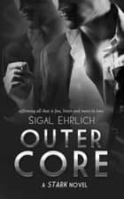 Outer Core ebook by Sigal Ehrlich
