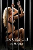 Cage Girl ebook by