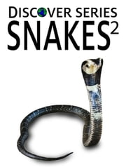 Snakes 2 ebook by Xist Publishing Publishing