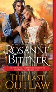 The Last Outlaw ebook by Rosanne Bittner
