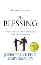 The Blessing ebook by John Trent,Gary Smalley
