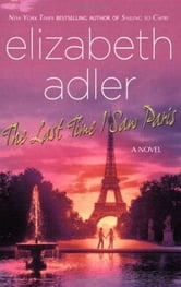 The Last Time I Saw Paris ebook by Elizabeth Adler