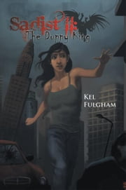 Sadist II: The Duppy King ebook by Kel Fulgham