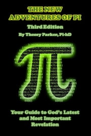 The New Adventures of Pi (3rd Edition) ebook by Theory Parker