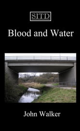 Blood and Water ebook by John Walker