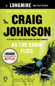 As the Crow Flies - A Longmire Mystery ebook by Craig Johnson