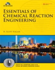 Essentials of Chemical Reaction Engineering ebook by H. Scott Fogler