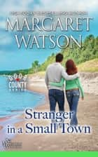Stranger in a Small Town ebook by