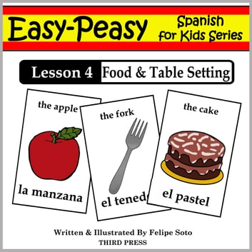 Spanish Lesson 4: Food & Table Setting ebook by Felipe Soto