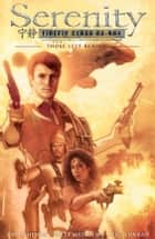 Serenity: Those Left Behind 2nd Edition ebook by Various, Joss Whedon