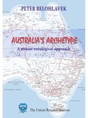 Australia's archetype ebook by Belohlavek, Peter