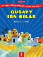 Qussayy ibn Kilab ebook by Saniyasnain Khan /Goodword