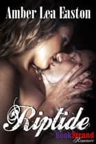 Riptide ebook by Amber Lea Easton