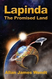 Lapinda: The Promised Land ebook by Allan James Wendt