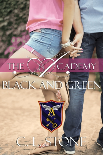 The Academy - Black and Green - The Ghost Bird Series #11 ebook by C. L. Stone