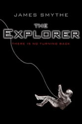 The Explorer ebook by James Smythe