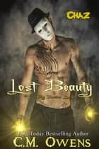 Lost Beauty - Deadly Beauties Live On ebook by C.M. Owens
