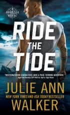 Ride the Tide ebook by Julie Ann Walker