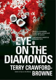 Eye on the Diamonds ebook by Terry Crawford-Browne