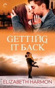 Getting It Back ebook by Elizabeth Harmon