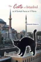 The Cats of Istanbul ebook by Mahalath Halperin